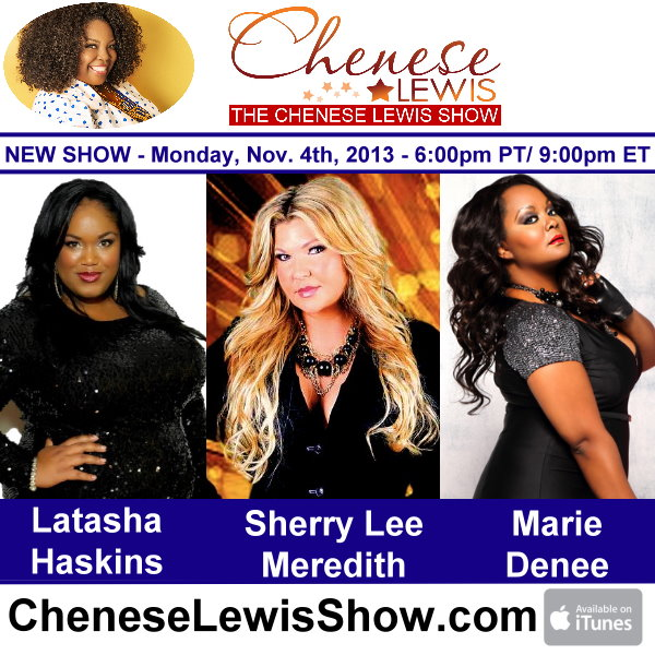 Latasha Haskins, Sherry Lee Meredith, & Marie Denee – Episode #144