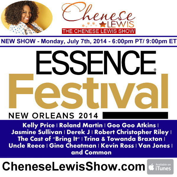 Essence Music Festival 2014 – Episode #150